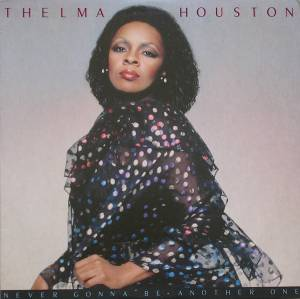 Cover - Thelma Houston: Never Gonna Be Another One