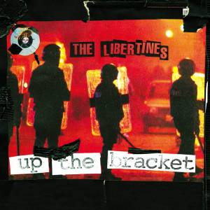 Cover - Libertines, The: Up The Bracket