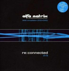 Alfa Matrix - Re:Connected [3.0] - Cover
