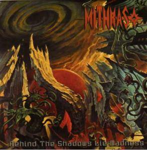 Mithras: Behind The Shadows Lie Madness - Cover