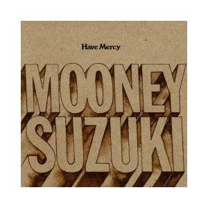 Cover - Mooney Suzuki, The: Have Mercy