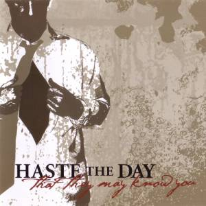 Cover - Haste The Day: That They May Know You