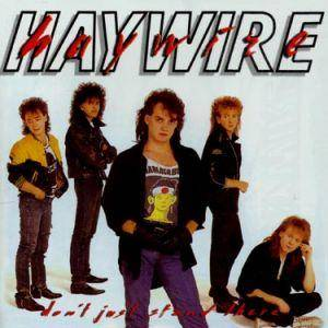 Haywire: Don't Just Stand There - Cover