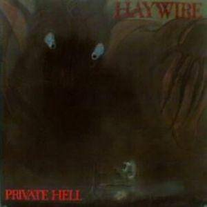 Haywire: Private Hell - Cover