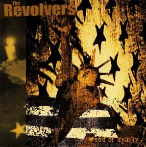 Cover - Revolvers, The: End Of Apathy