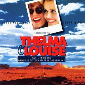 Thelma & Louise - Music From The Original Motion Picture Soundtrack - Cover