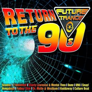 Future Trance Return To The 90s - Cover