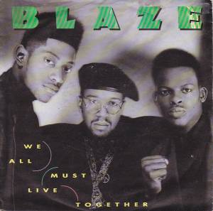 Cover - Blaze: We All Must Live Together