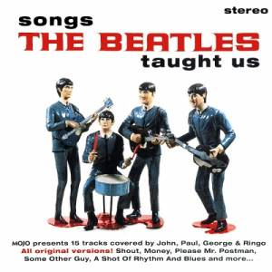 Cover - Richie Barrett: Mojo Presents Songs The Beatles Taught Us