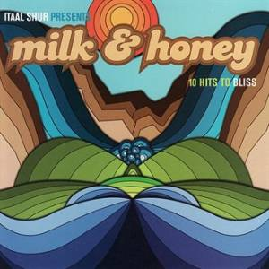 Cover - Milk & Honey: 10 Hits To Bliss