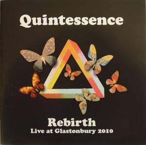 Cover - Quintessence: Rebirth - Live At Glastonbury 2010