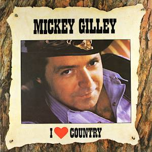Cover - Mickey Gilley: I Love Country