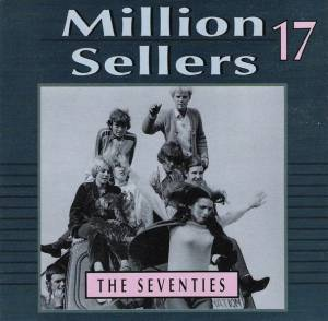 Million Sellers 17 The Seventies - Cover