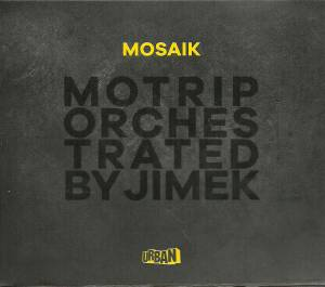 Cover - MoTrip: Mosaik - MoTrip Orchestrated By Jimek