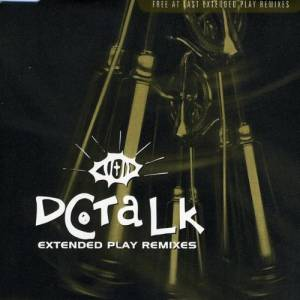 Cover - dc Talk: Free At Last: Extended Play Remixes