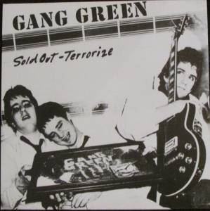 Cover - Gang Green: Sold Out - Terrorize