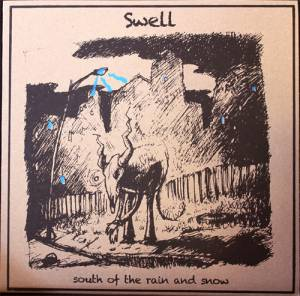 Cover - Swell: South Of The Rain And Snow
