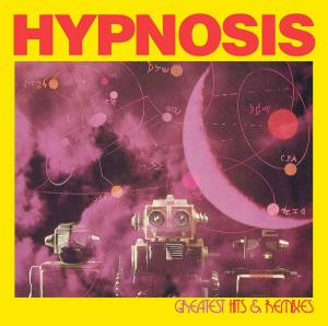 Hypnosis: Greatest Hits & Remixes - Cover