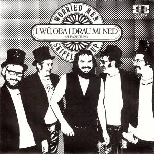 Cover - Worried Men Skiffle Group: I Wü, Oba I Drau Mi Ned