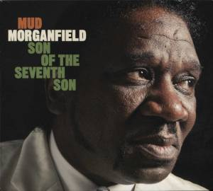 Cover - Mud Morganfield: Son Of The Seventh Son