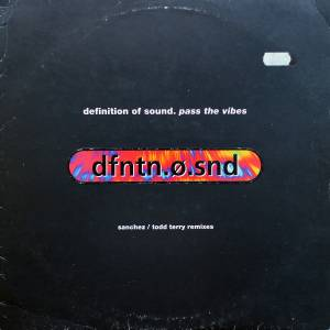 Cover - Definition Of Sound: Pass The Vibes (Sanchez / Todd Terry Remixes)