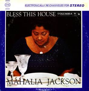 Cover - Mahalia Jackson: Bless This House