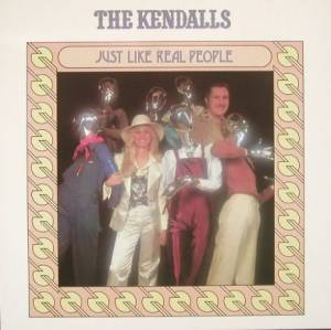 Cover - Kendalls, The: Just Like Real People