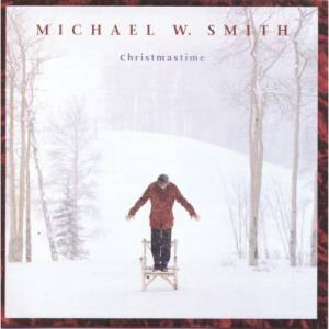 Cover - Michael W. Smith: Christmastime