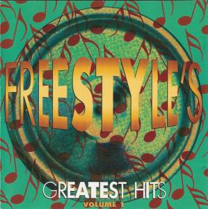 Freestyle's Greatest Hits Volume 1 - Cover