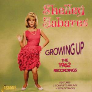 Cover - Shelley Fabares: Growing Up The 1962 Recordings