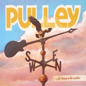 Cover - Pulley: No Change In The Weather