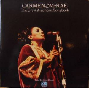 Cover - Carmen McRae: Great American Songbook, The