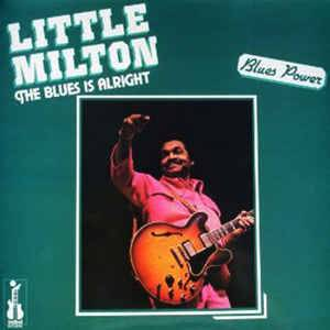 Cover - Little Milton: Blues Is Alright, The