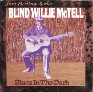 Cover - Blind Willie McTell: Blues In The Dark