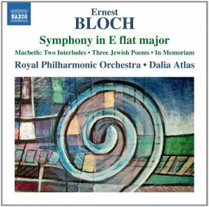 Cover - Ernest Bloch: Symphony In E Flat Major