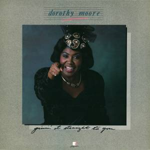Cover - Dorothy Moore: Givin' It Straight To You