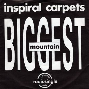 Cover - Inspiral Carpets: Biggest Mountain