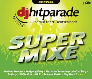 Cover - Michael Fischer: DJ Hitparade Super Mixe
