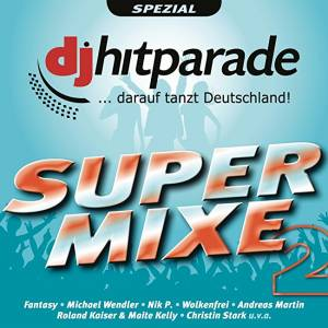 Cover - Glasherz: DJ Hitparade Super Mixe 2