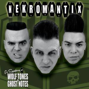 Cover - Nekromantix: Symphony Of Wolftones & Ghostnotes, A