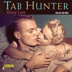 Tab Hunter: Young Love And All His Hits - Cover
