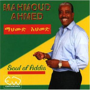 Cover - Mahmoud Ahmed: Soul Of Addis