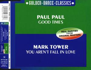 Cover - Paul Paul: Good Times / You Aren't Fall In Love