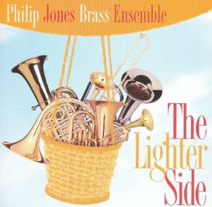 Cover - Raymond Premru: Philip Jones Brass Ensemble: The Lighter Side