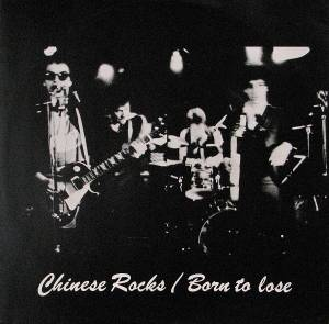 Cover - Heartbreakers: Chinese Rocks / Born To Lose