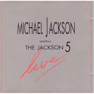 Cover - Michael Jackson & The Jackson Five: Live