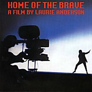 Cover - Laurie Anderson: Home Of The Brave