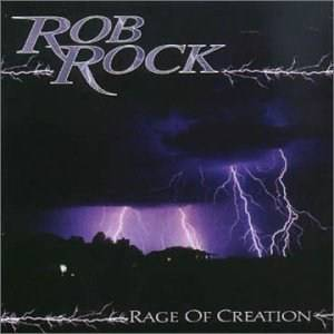 Rob Rock: Rage Of Creation (CD) - Bild 1