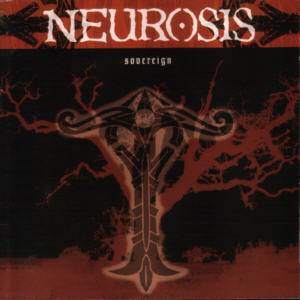 Neurosis: Sovereign - Cover