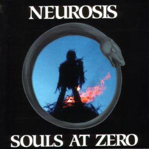 Neurosis: Souls At Zero - Cover